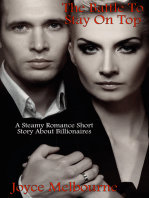 The Battle To Stay On Top (A Steamy Romance Short Story About Billionaires)