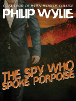 The Spy Who Spoke Porpoise