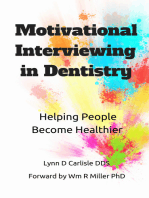 Motivational Interviewing in Dentistry