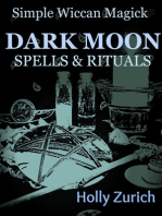 Simple Wiccan Magick Dark Moon Spells and Rituals