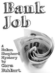 Bank Job: Helen Shepherd Mysteries, #3