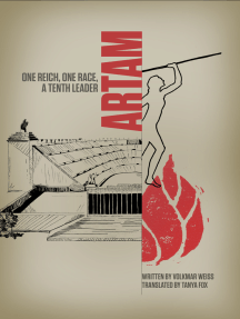 Artam: One Reich, One Race, a Tenth Leader