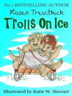 Trolls on Ice (Smelly Trolls