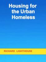 Housing for the Urban Homeless