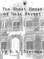 The Ghost House of Main Street