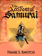 The Accidental Samurai