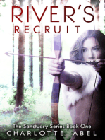 Rivers Recruit (Sanctuary Series Book One)