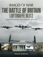 The Battle of Britain: Luftwaffe Blitz