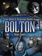 Foul Deeds and Suspicious Deaths in Bolton