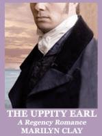 The Uppity Earl - A Regency Romance