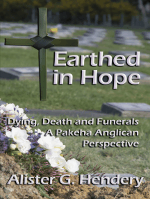Earthed in Hope: Dying, Death and Funerals – a Pakeha Anglican Perspective