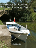 Repaired, Restored and Re-Launch'ed