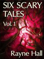 Six Scary Tales Vol. 1