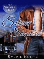 Silver Shadows (A Paranormal Romance)