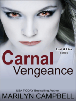 Carnal Vengeance (Lust and Lies Series, Book 4)