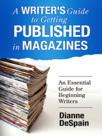 A Writer's Guide To Getting Published In Magazines