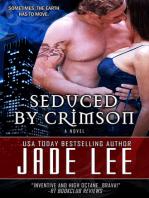 Seduced by Crimson (The Jade Lee Romantic Fantasies, Book 4)