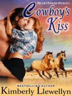 Cowboy's Kiss (Heartthrob Heroes, Book 1)