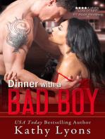 Dinner With a Bad Boy (A Novella)