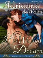 His Wicked Dream (Velvet Lies, Book 2)
