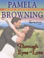 Through Eyes of Love (The Keeping Secrets Series, Book 2)