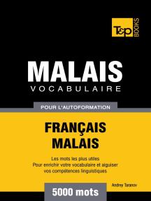 Vocabulaire Français-Malais pour l'autoformation. 5000 mots
