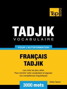 Vocabulaire Français-Tadjik pour l'autoformation. 3000 mots