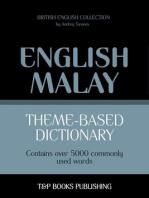Theme-based dictionary: British English-Malay - 5000 words