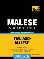 Vocabolario Italiano-Malese per studio autodidattico: 3000 parole