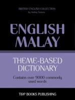 Theme-based dictionary: British English-Malay - 9000 words