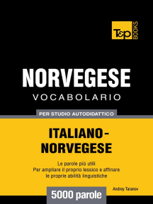 Vocabolario Italiano-Norvegese per studio autodidattico: 5000 parole