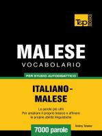 Vocabolario Italiano-Malese per studio autodidattico: 7000 parole