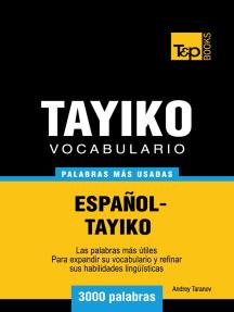 Vocabulario Español-Tayiko: 3000 palabras más usadas