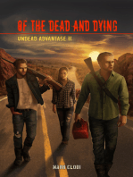 Of the Dead and Dying