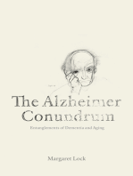 The Alzheimer Conundrum