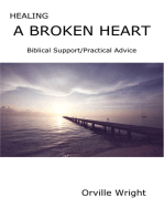 Healing a Broken Heart Biblical Support/Practical Advice