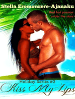 Kiss My Lips ~ A Steamy Romance