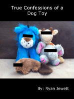 True Confessions of a Dog Toy