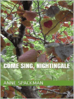 Come Sing, Nightingale