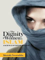 The Dignity of Women in ISLAM: A SCIENCE OF DIVINE WISDOM