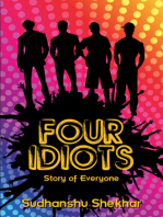 Four Idiots: story of everyone