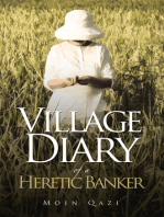 Village Diary of a Heretic Banker