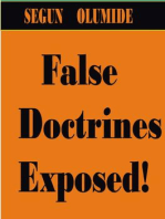 False Doctrines Exposed!