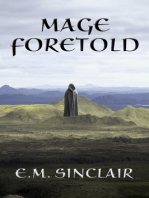 Mage Foretold