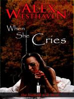 When She Cries