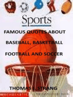 Famous Quotes about Baseball, Basketball, Football and Soccer