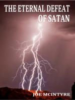 The Eternal Defeat of Satan