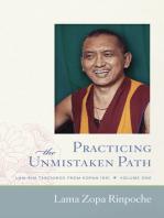 Practicing the Unmistaken Path