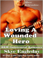 Loving A Wounded Hero