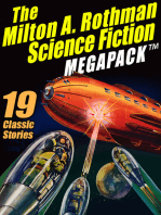 The Milton A. Rothman Science Fiction MEGAPACK ®
